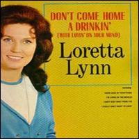 Loretta_Lynn-Don't_Come_Home_a_Drinkin'