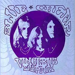 Blue Cheer – Vincebus Eruptum