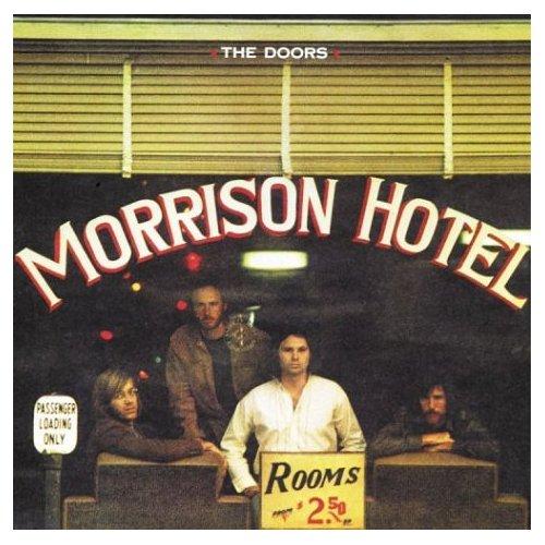 180. The Doors – Morrison Hotel