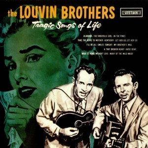The Louvin Brothers - Tragic Songs of Life