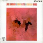 33. Stan Getz and Charlie Byrd – Jazz Samba