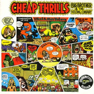 120. Big Brother and the Holding Company – Cheap Thrills