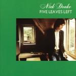 Nick Drake – Five Leaves Left